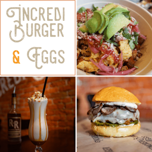 Incrediburger & Eggs